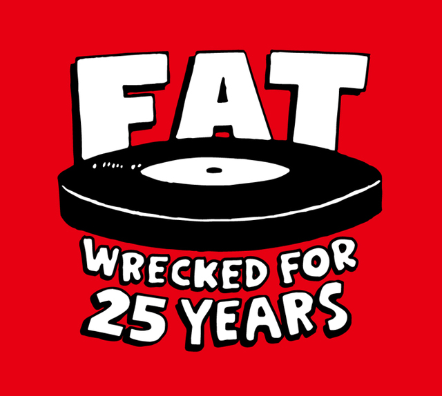FAT WRECKED FOR 25 YEARS