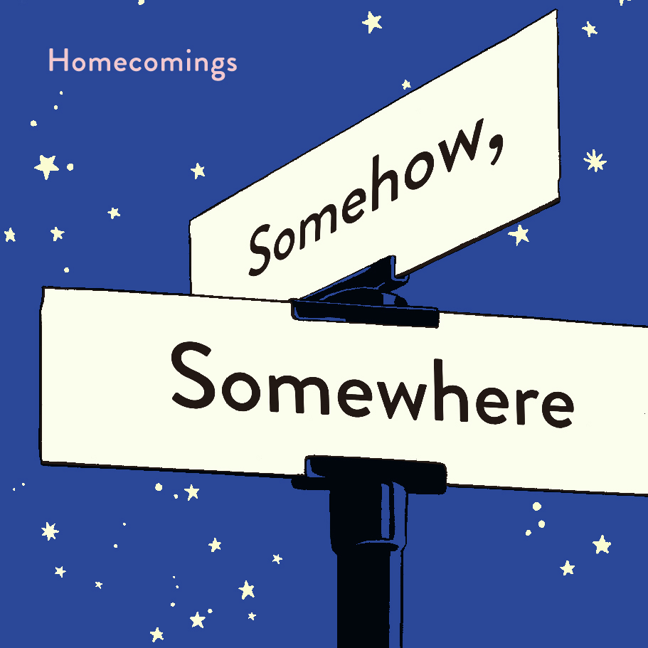 Homecomings_somehowsomewhere
