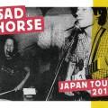 Sad Horse Japan Tour 2015