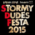 STORMY DUDES FESTA 2015