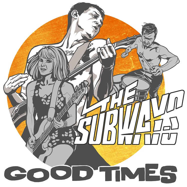 THE SUBWAYS_GOOD TIMES_cover